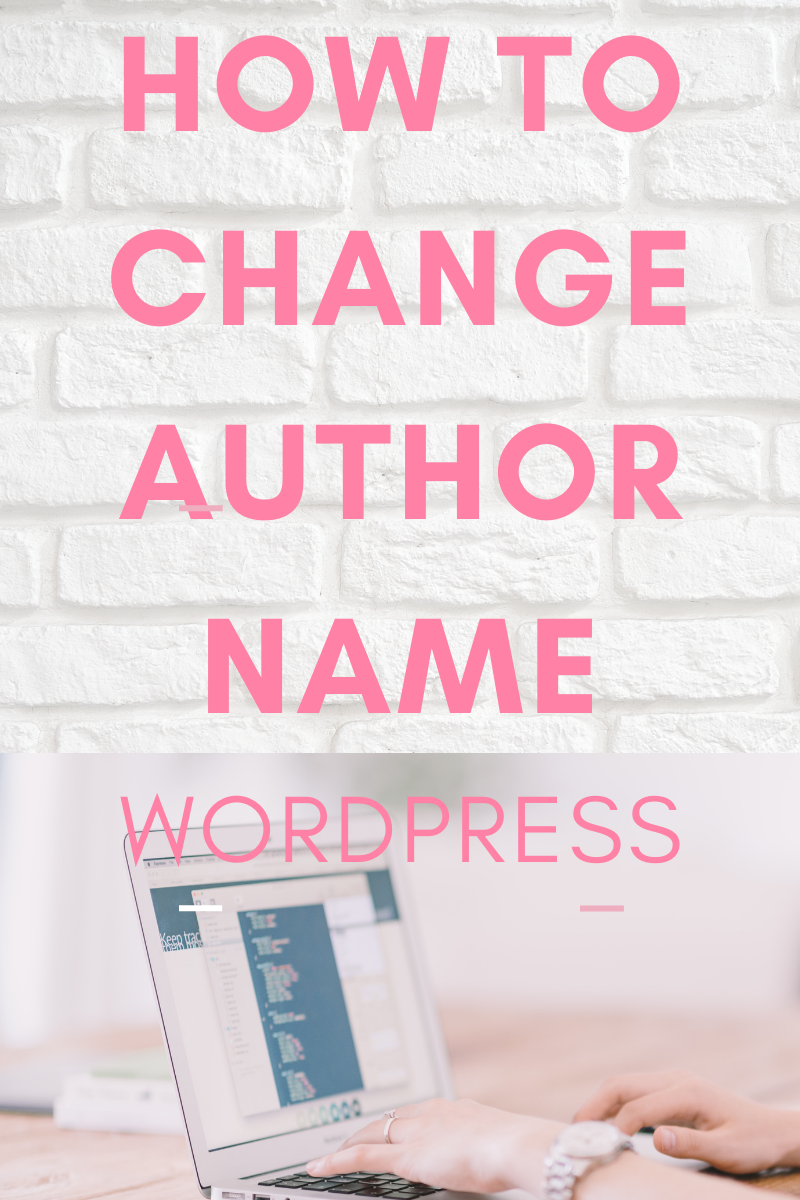 How To Change AUTHOR Name (From email) | WORDPRESS 2020