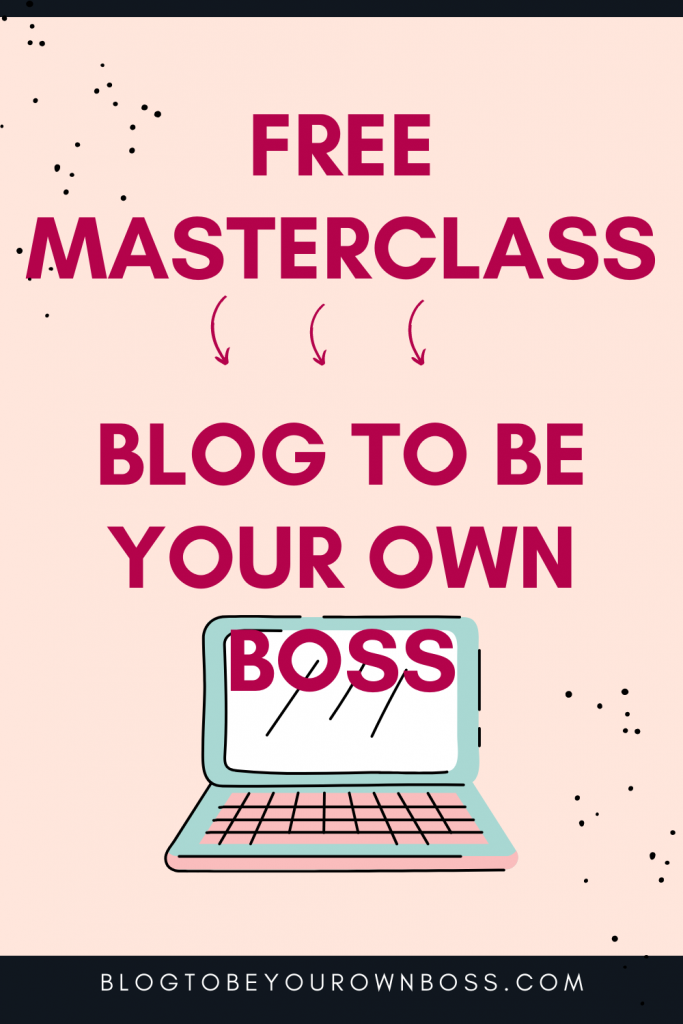Free Masterclass Blog To Be Your Own Boss